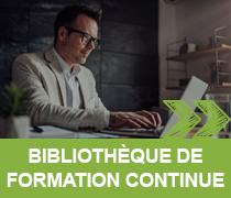 BIBLIOTHÈQUE DE FORMATION CONTINUE >>