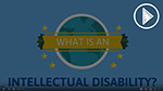 What is an Intellectual Disability? - Video