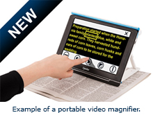 Example of a portable video magnifier.